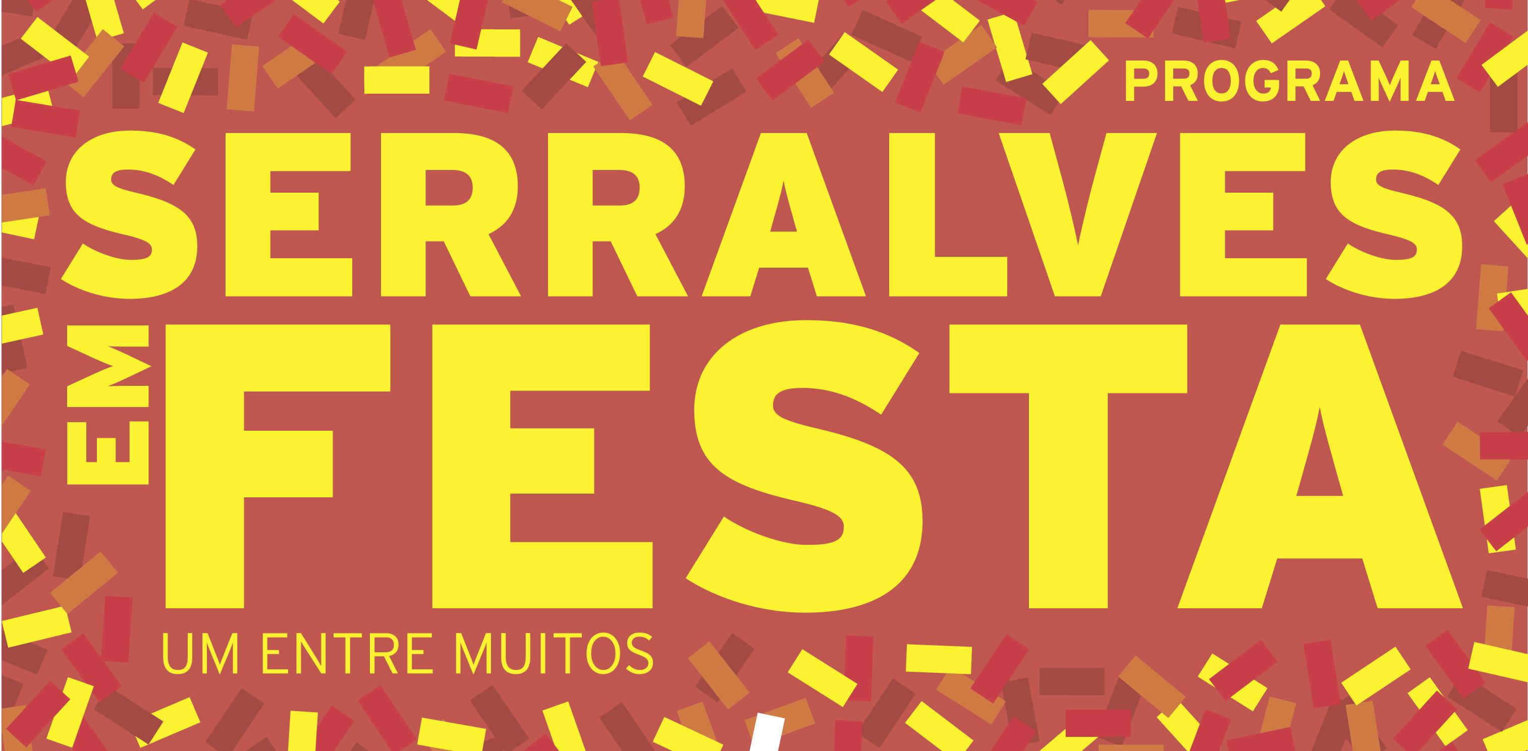 SERRALVES em FESTA