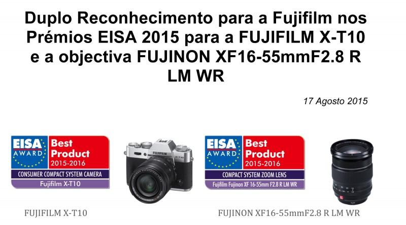 PR_X-T10&XF16-55mm_EISA AWARDS2015