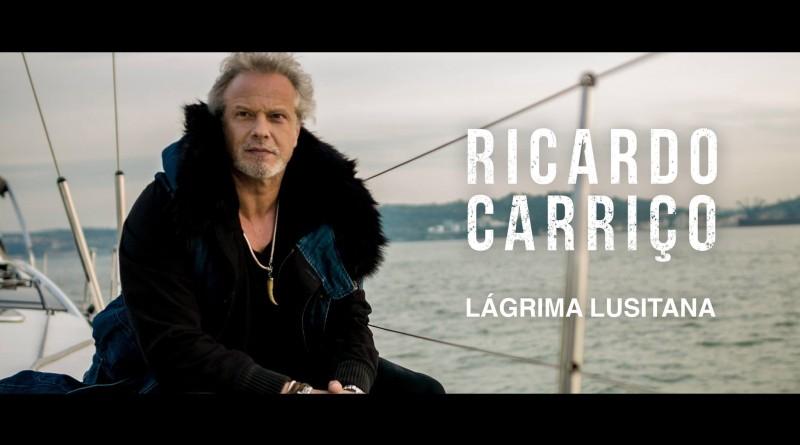 """, Ricardo Carriço lança o seu 2º vídeoclip """" Lágrima Lusitana""""."""