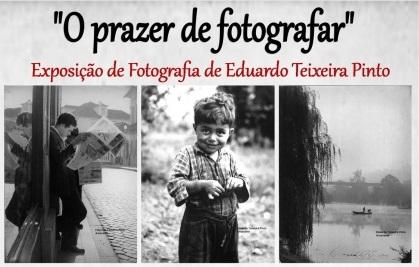 """Cartaz da Exposição """"O prazer de fotografar"""" de Eduardo Teixeira"""