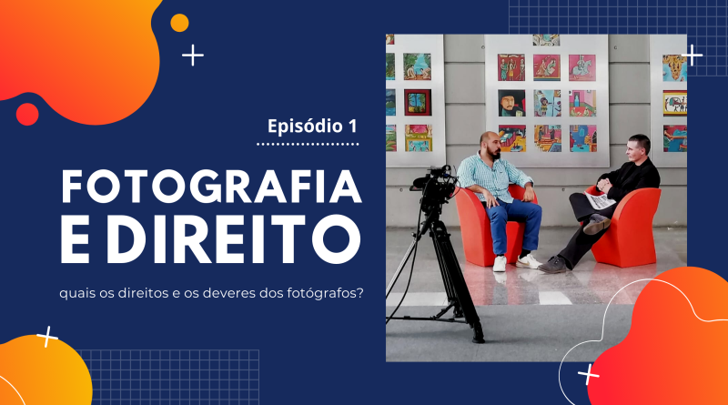 Quais são os direitos e os deveres dos fotógrafos?