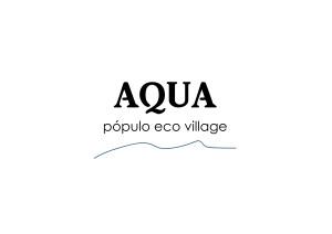Aqua – Pópulo Eco Village